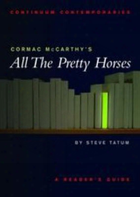 Cormac Mccarthy's All The Pretty Horses