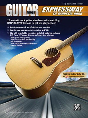 Guitar World - Expressway To Acoustic Rock: 25 Acoustic Rock Guitar Standards With Matching Step-by-step Lessons To Get You Playi
