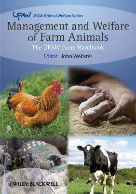 Management And Welfare Of Farm Animals: Ufaw Farm Handbook