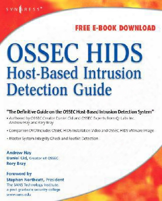 Ossec Host-based Intrusion Detection Guide [with Cdrom]