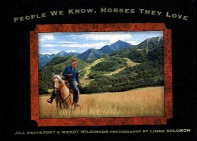 People We Know, Horses They Love