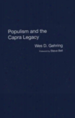 Populism And The Capra Legacy
