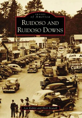 Ruidoso And Ruidoso Downs