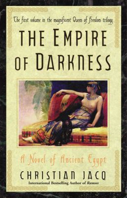 The Empure Of Darkness: A Novel Of Ancient Egypt