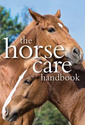 The Horsecare Handbook