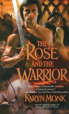 The Rose Nad The Warrior