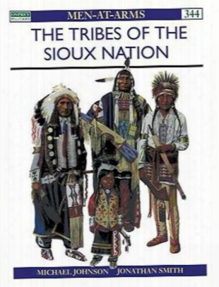 The Tribes Of The Sioux Nation