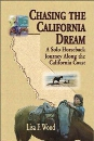 Chasing the California Dream: A Solo Horseback Journey Along the California Coast
