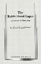 The Robin Hood Caper
