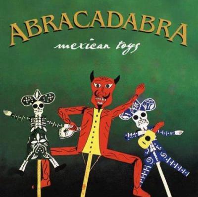 Abracadabra: Mexican Toys