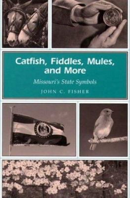 Catfish, Fiddles, Mules, And More: Missouri's State Symbols