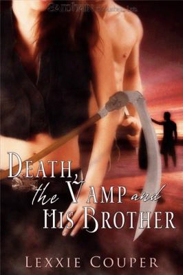 Death, The Vamp And His Brother