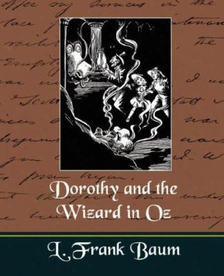 Dorothy And The Wizard In Oz (new Edition)