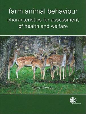 Farm Animal Behaviour: Characteristics For Assessment Of Health And Welfare