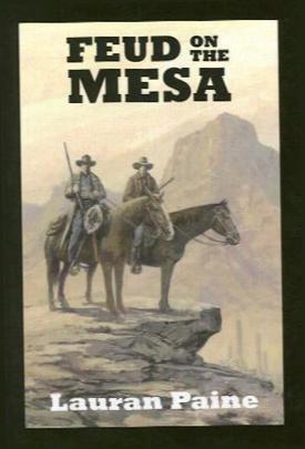 Feud On The Mesa: A Western Trio