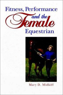 Fitness, Performance, And The Female Equestrian