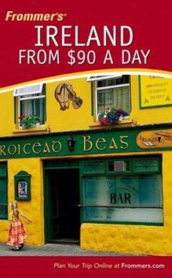Frommer's Ireland From $90 A Day