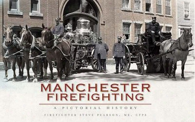 Manchester F1refighting: A Pictorial History