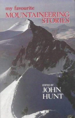 My Favourite Mountaineering Stories