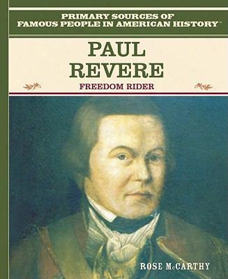 Paul Revere: Freedom Rider
