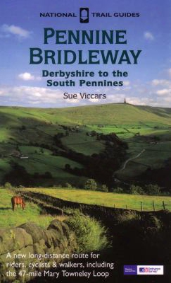 Pennine Bridleway: Derbyshire To The South Pennines