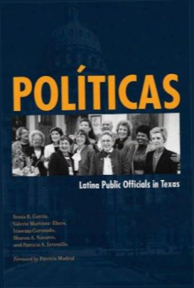 Politicas: Latina Public Officials In Texas