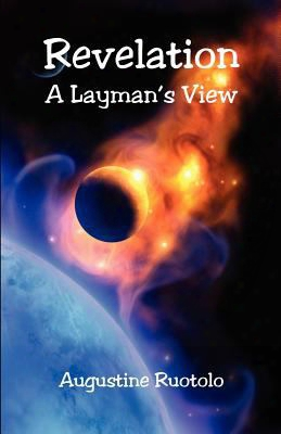 Revelation - A Layman's View