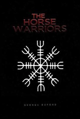The Horse Warriors
