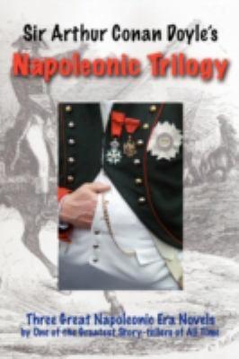 The Napoleonic Trilogy