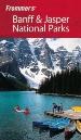 Frommer's Banff & Jasper National Parks