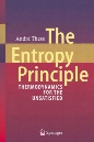 The Entropy Principle: Thermodynamics for the Unsatisfied