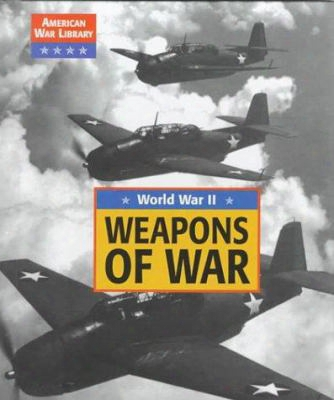 Amer War Lib: Weapons Of Wwii