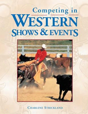Competing In Western Shows & Events