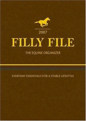 Filly File The Equine Organizer