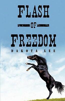 Flash Of Freedom