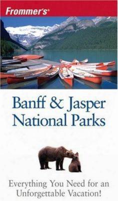 Frommer's. Banff & Jasper National Parks