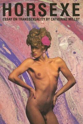 Horsexe: Essay On Transsexuality
