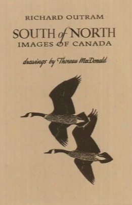Southward Of North: Images Of Canada