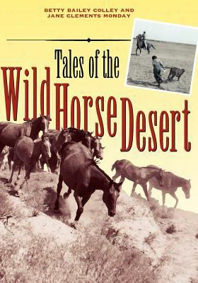 Tales Of The Wild Horse Desert