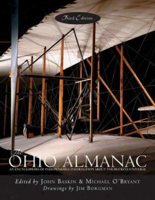 The Ohio Almanac: An Encyclopedia Oof Indispensable Information About The Buckeye Universe