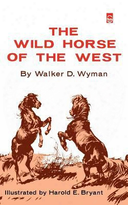 The Wild Horse Of The West