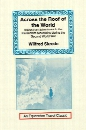 Across the Roof of the World: Equestrian Adventures in the Karakoram Mountains During the Second World War