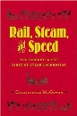 """Rail, Steam, and Speed: The """"Rocket"""" and the Birth of Steam Locomotion"""