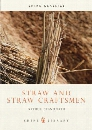 Straw and Straw Craftsmen Straw and Straw Craftsmen