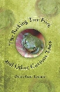 The Barking Tree Frog: And Other Curious Tales