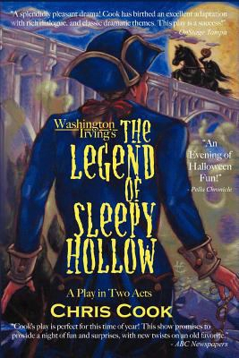 Washington Irving's The Legend Of Sleepy Hollow: A Play In Two Acts