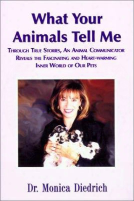 What Your Animals Tell Me