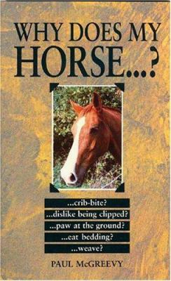 Why Does My Horse . . . ?
