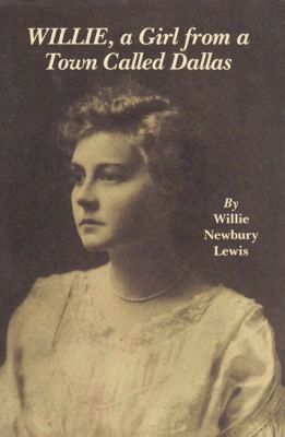 Willie, A Girl From A Town Called Dallas