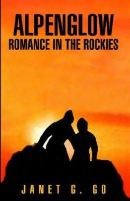 Alpenglow Romance In The Rockies